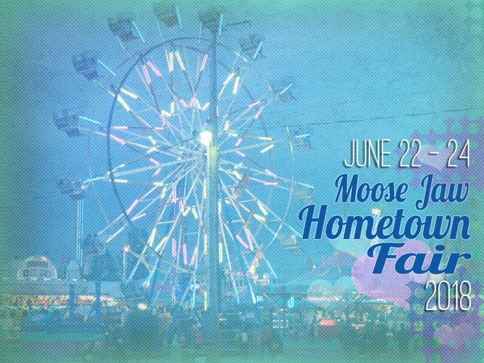 Moose Jaw Hometown Fair Poster